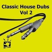 E-Sa Classic House Dubs Vol 2 Songs