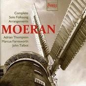Moeran: Complete Solo Folksong Arrangements Songs
