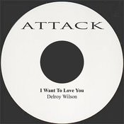 I Want To Love You Songs