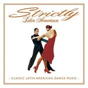 Strictly Latin American Songs