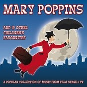 Mary Poppins And 19 Other Children's Favourites Songs