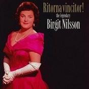 Ritorna Vincitor! - the legendary Birgit Nilsson Songs