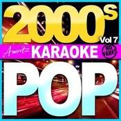 Karaoke - Pop - 2000's Vol 7 Songs