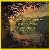 Alligator Jackson's Greatest Chomps Songs
