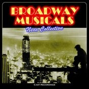 Broadway Musicals: Neon Collection (Cast Recordings) Songs