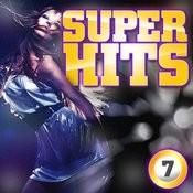 Super Hits Vol. 7 Songs