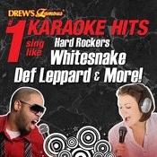 Drew's Famous #1 Karaoke Hits: Sing Like Hard Rockers Whitesnake, Def Leppard & More! Songs