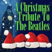 A Christmas Tribute To The Beatles Songs