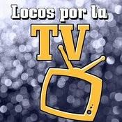 Locos Por La Tv Songs