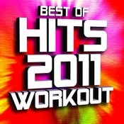 Best Of Hits 2011 Workout (50 Biggest Hits) Songs