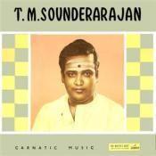 Carnatic Music T M Sounderarajan Songs