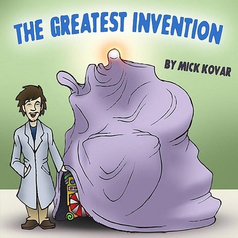 greatest invention The most powerful idea in the world: a story of steam, industry, and invention [william rosen] on amazoncom free shipping on qualifying offers hardly a week passes without some high-profile court case that features intellectual property at its center.