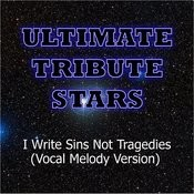 Panic! At The Disco - I Write Sins Not Tragedies (Vocal Melody Version) Songs