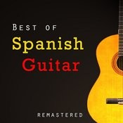 Best Of Spanish Guitar (Remastered) Songs