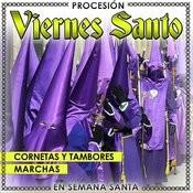Procesión Viernes Santo. Cornetas Y Tambores, Marchas En Semana Santa Songs