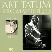 The Art Tatum Solo Masterpieces, Vol. 5 Songs
