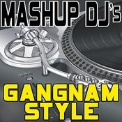Gangnam Style (Remix Tools For Mash-Ups) Songs
