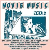 Movie Music Vol. 2 Songs