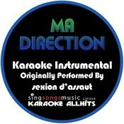 Ma Direction (Originally Performed By Sexion D'assaut) [Instrumental Version] Songs