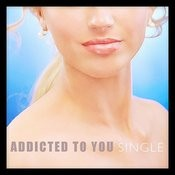Addicted To You - Single Songs