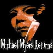 Halloween: Michael Myers Returns (Tribute) Songs