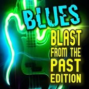 Blues! Blast From The Past Edition Songs