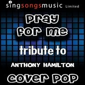 Pray For Me (Originally Performed By Anthony Hamilton) [Karaoke Audio Version] Song