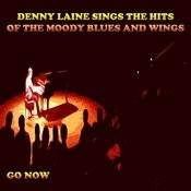 Denny Laine Sings The Hits Of The Moody Blues And Wings (Go Now) Songs