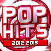Pop Hits 2012 - 2013 Songs