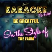 Be Grateful (In The Style Of The Farm) [Karaoke Version] - Single Songs