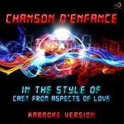 Chanson D'enfance (In The Style Of Cast Of Aspects Of Love) [Karaoke Version] Song
