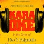 Antes De Que Cuente Diez (In The Style Of Fito Y Fitipaldis) [Karaoke Version] - Single Songs