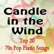 Top 20 70's Pop Piano Songs: Candle In The Wind Songs
