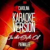 Carolina (In The Style Of Parmalee) [Karaoke Version] - Single Songs
