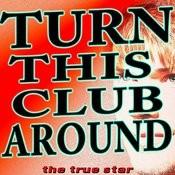 Turn This Club Around (Karaoke Version) Song