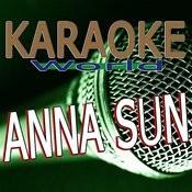 Anna Sun (Originally Performed By Walk The Moon) [Karaoke Version] Song