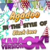 Agadoo (In The Style Of Black Lace) [Karaoke Version] - Single Songs