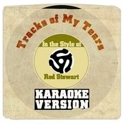 Tracks Of My Tears (From New Album 'soul Book') [In The Style Of Rod Stewart] [Karaoke Version] Song
