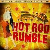 Hot Rod Rumble (Original Soundtrack Recording) Songs