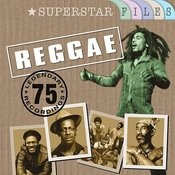 Reggae (Superstar Files - 75 Legendary Recordings) Songs