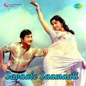 Savaale Saamaali Songs