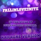 Fallinlove2nite (In The Style Of Prince And Zooey Deschanel) [Karaoke Version] - Single Songs