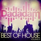 Dadadam Best Of House Vol. 1 Songs