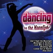 Dancing In The Moonlight Songs