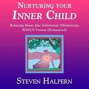 Nurturing Your Inner Child (Bonus Version) [Remastered] Songs