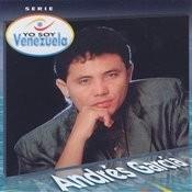 Yo Soy Venezuela - Andrés García Songs
