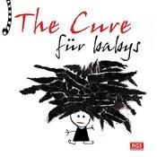 The Cure Für Babys Songs