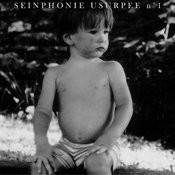 Seinphonie Usurpée No. 1 Songs