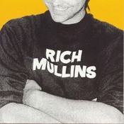 Rich Mullins Songs