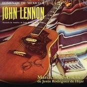 Homenaje De México A John Lennon / Parte Uno Song